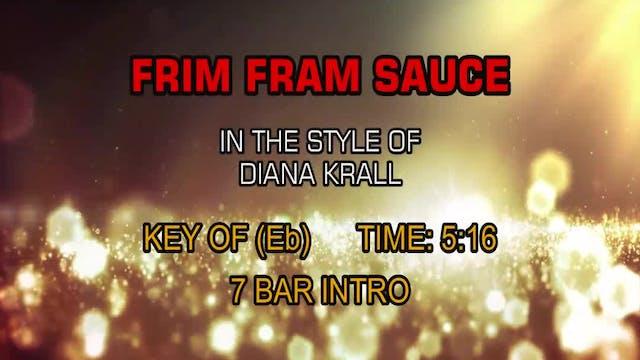 Diana Krall - Frim Fram Sauce