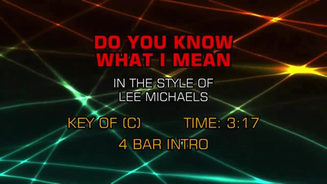 Lee Michaels - Do You Know What I Mean