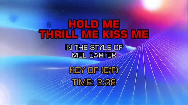 Mel Carter - Hold Me, Thrill Me, Kiss Me