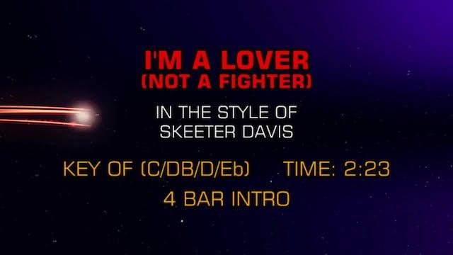 Skeeter Davis - I'm A Lover (Not A Fi...