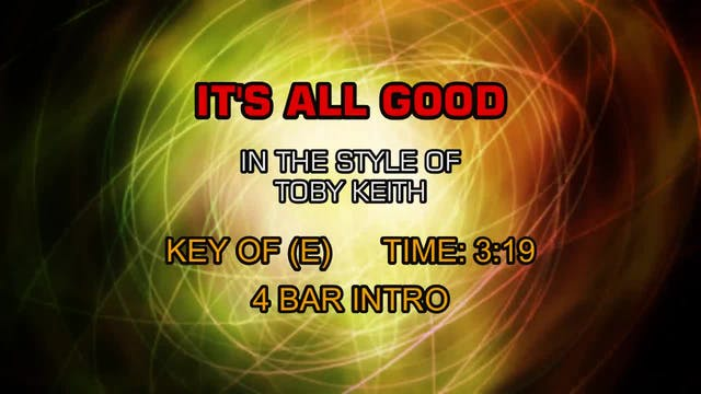 Toby Keith - It's All Good