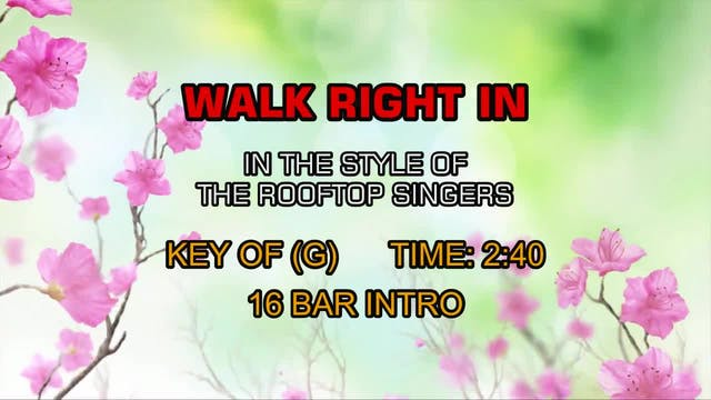 Rooftop Singers, The - Walk Right In