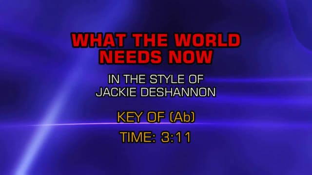 Jackie DeShannon - What The World Nee...