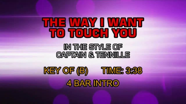 Captain & Tennille - Way That I Want ...