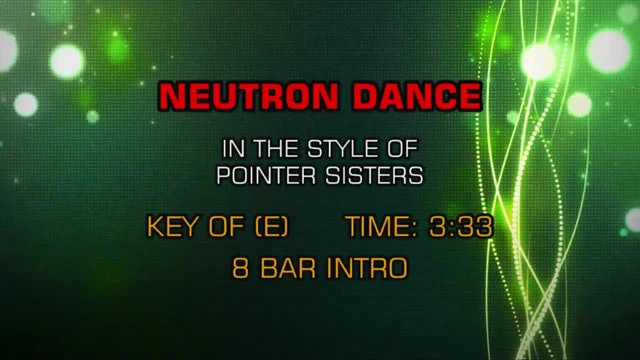 Pointer Sisters - Neutron Dance