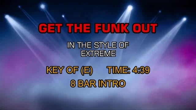 Get The Funk Out - Extreme