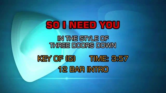 3 Doors Down - So I Need You