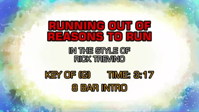 Rick Trevino - Running Out Of Reasons...