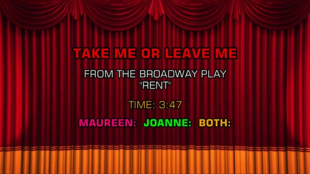 Songs From Rent - Take Me Or Leave Me