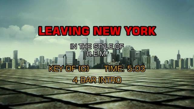 R.E.M. - Leaving New York