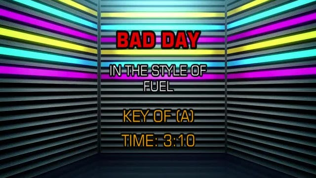 Fuel - Bad Day