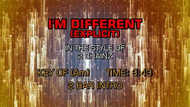2 Chainz - I'm Different (Explicit)