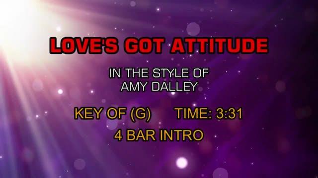 Amy Dalley - Love's Got An Attitude