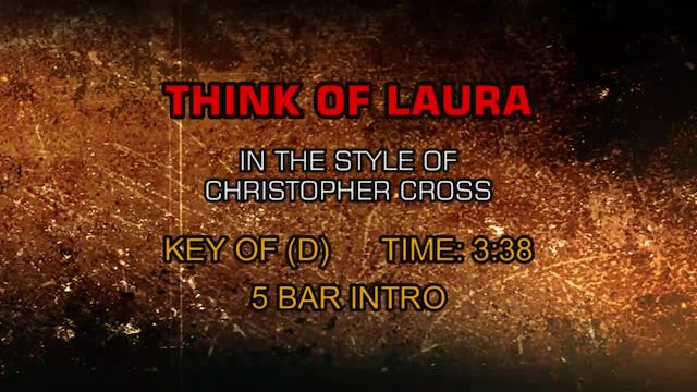 Christopher Cross - Think Of Laura