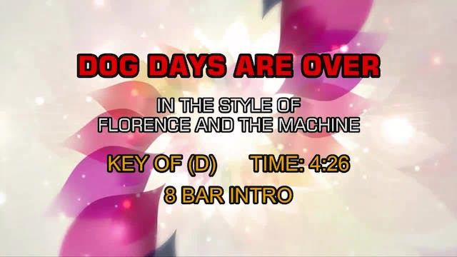 Florence And The Machine - Dog Days A...
