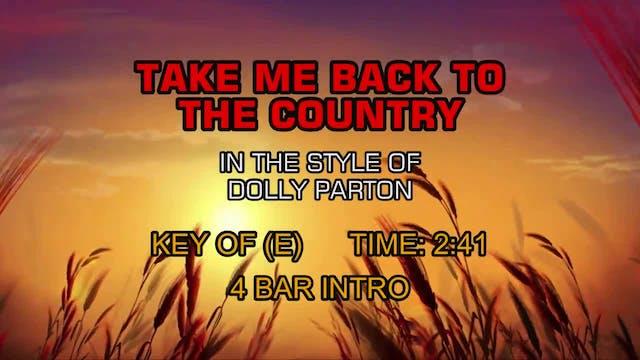 Dolly Parton - Take Me Back To The Co...