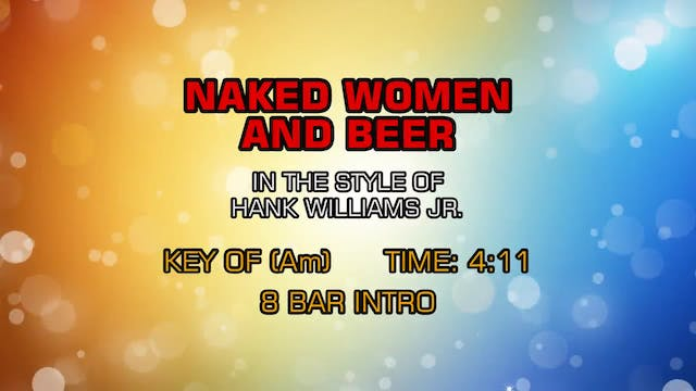 Hank Williams Jr. - Naked Women And Beer