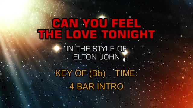 Elton John - Can You Feel The Love To...
