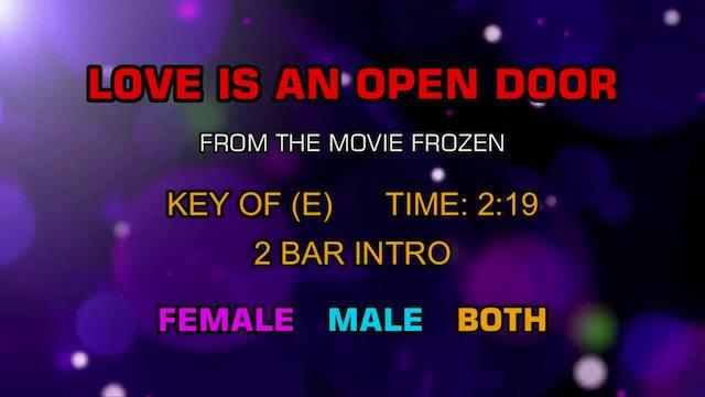 From the movie Frozen - Love Is An Open Door