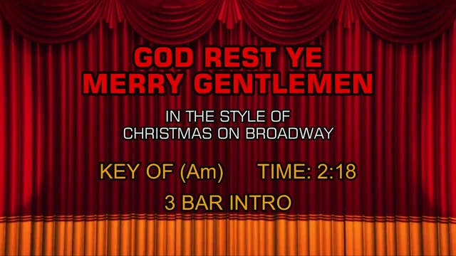 Christmas On Broadway - God Rest Ye M...
