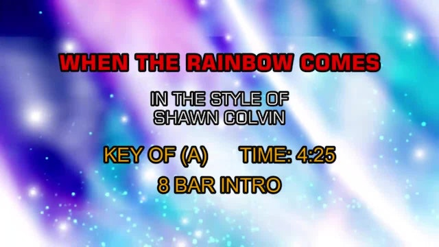 Shawn Colvin - When The Rainbow Comes