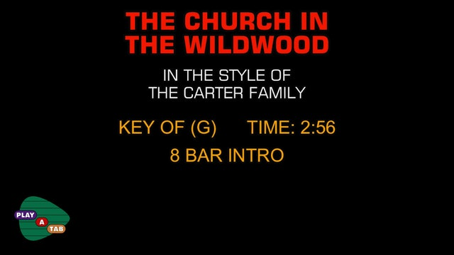 The Carter Family - The Church In The Wildwood - Play A Tab