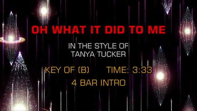 Tanya Tucker - Oh, What It Did To Me