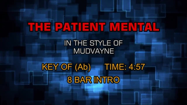 Mudvayne - The Patient Mental