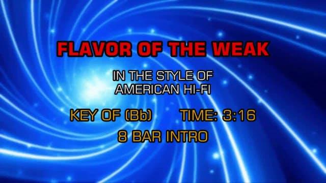 American Hi-Fi - Flavor Of The Weak