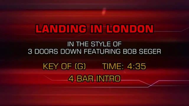 3 Doors Down ftg. Bob Seger - Landing...