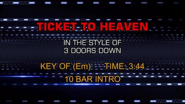 3 Doors Down - Ticket To Heaven