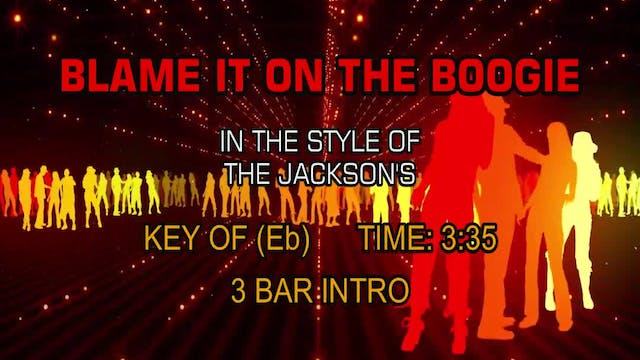 The Jackson's - Blame It On The Boogie