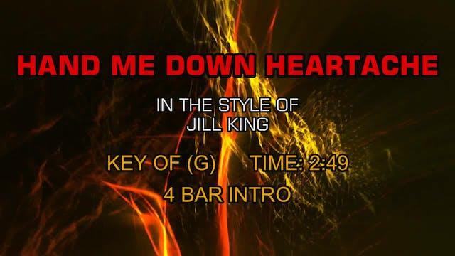 Jill King - Hand Me Down Heartache