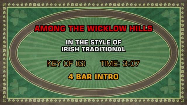Irish Traditional - Among The Wicklow Hills