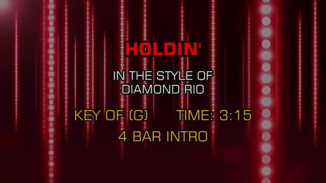 Diamond Rio - Holdin'
