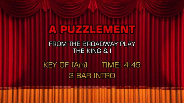 The King & I - A Puzzlement
