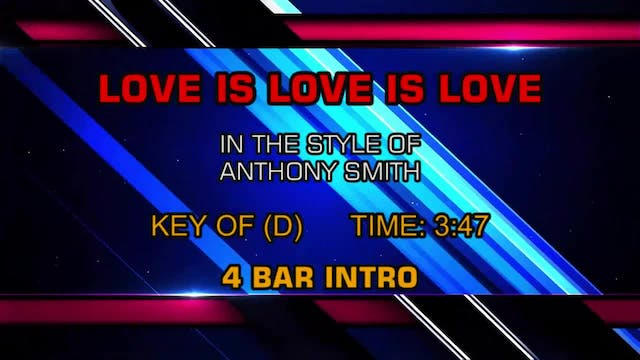 Anthony Smith - Love Is Love Is Love
