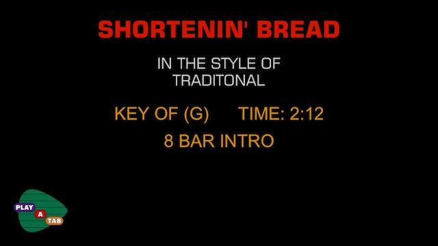 Folk Standard - Shortenin' Bread - Play A Tab