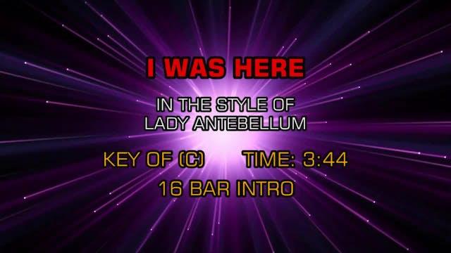 Lady Antebellum - I Was Here