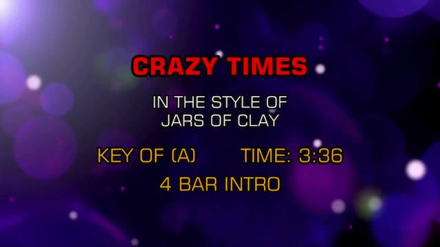 Jars Of Clay - Crazy Times