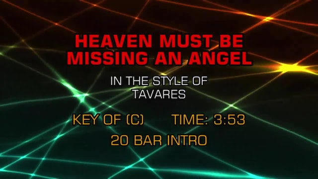 Tavares - Heaven Must Be Missing An A...
