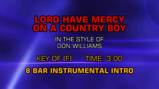 Don Williams - Lord Have Mercy On A C...