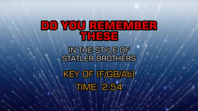The Statler Brothers - Do You Remembe...