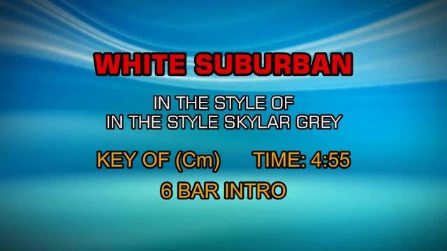 Skylar Grey - White Suburban