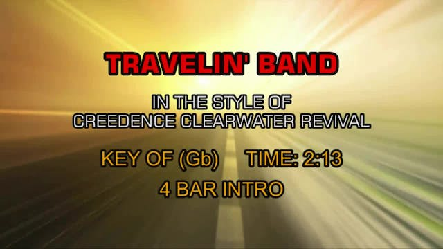 Creedence Clearwater Revival - Travel...