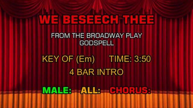 Godspell - We Beseech Thee