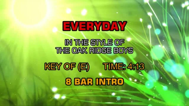 The  Oak Ridge Boys - Everyday