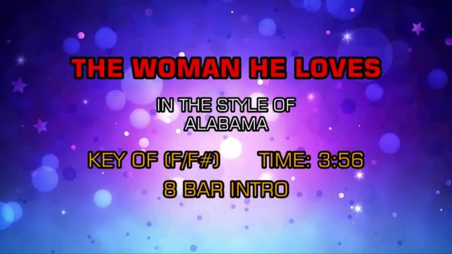 Alabama - Woman He Loves