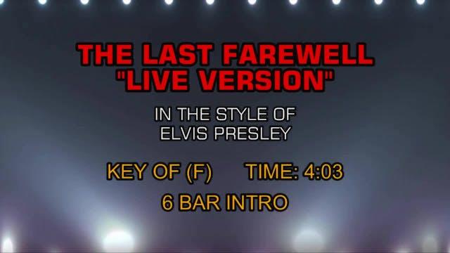 Elvis Presley - Last Farewell, The