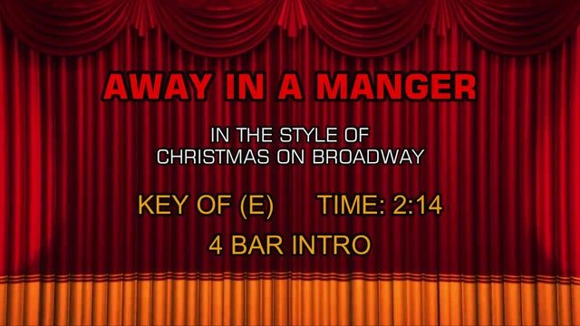Christmas On Broadway - Away in a Manger